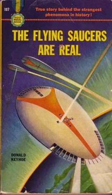 flying_saucers_are_real_cover_keyhoe